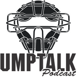 Umptalk #3 - Five Umpiring Nevers