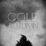 "COLD TRANSMISSION presents ""COLD AUTUMN"" (no. 5)"