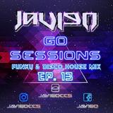 Go Sessions Ep. 013: Funky House Mix by JaviGo