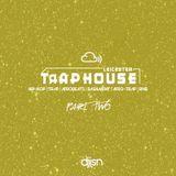 THE TRAPHOUSE PROMO MIX! (HIP-HOP, RNB, AFROBEATS AND BASHMENT) - PART 2 - @TRAPLEICESTER 3.10.17