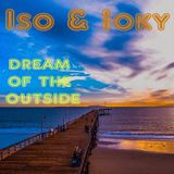 Iso & ioky - Social Mixtancing part 2 | Dream of the outside
