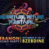 Spiritual Ritual festival Promo Party Lebanon (Live recording set) 9-10-11 October 2015