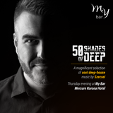 2017.06.01. - 50 Shades of Deep Live - MyBar, Budapest - Thursday