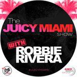 The Juicy Miami Show #540