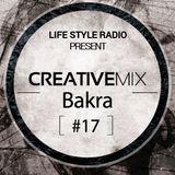 Creative Mix #17 w/ Bakra