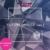 DJ Ritchie Rich - Future House Mix Vol. 5