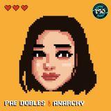 Pae Dobles - Anarchy