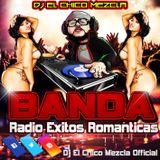 DJ EL Chico Mezcla Banda Radio Exitos Romanticas 2018