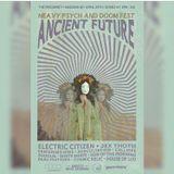 Ancient Future Fest Preview!