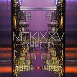 MTKXXV MIX: SYMMETRY