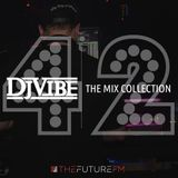 DJ Vibe Episode #42: The Mix Collection Podcast Series