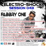 Fabbry One - Electro Shock Session 043 RadioShow2017