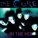 The Cure: In The Mix