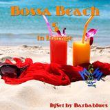 Bossa Beach 5 in Lounge - DjSet by Barbablues