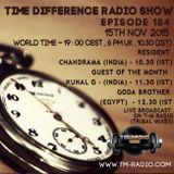 Kunal G - Time Differences 184 (15th November 2015) on TM-Radio
