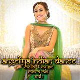 ANGELIYA INDIAN DANCE MELLO-T MICRO MIX VOL # 1