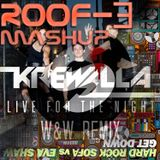 Live for the night (W&W remix) vs Get down (Rufus Horne Mashup)