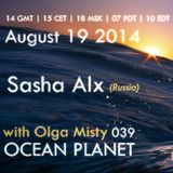 Sasha Alx - Ocean Planet 039 (Guest Mix) [19-Aug-2014] on Pure.FM