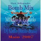 BomB MiX Vol.2 by DJ Kbello 2007 (Maio 2007)