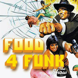 Food 4 Funk #1 - Thema: Blaxploitation