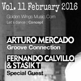 Fernando Calvillo & Stasik T @ GWM Radio Groove Connection Vol. 11 (February 24th, 2016)
