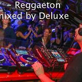 Reggeaton 02 - mixed by Deluxe