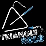 Triangle Solo #6 - 24th of April 2017