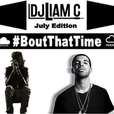#BoutThatTime - July Edition 2016