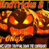 MindTricks 2 (10 Years Later, Tripping Down Da Corridor)