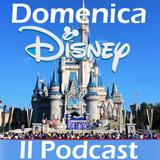 Domenica Disney - 18/6/2017