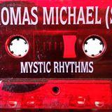 Thomas Michael - Mystic Rhythms (vol.1) side a. 1994
