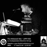 The Independent Electric Group presents The Midweek Mix, 5 August 2018, with Lippy Kid