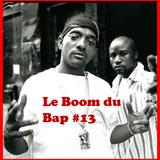 """Le Boom du Bap #13 : """"Pour le Plaisir"""""""