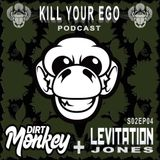 KYECAST S2E04 - DIRT MONKEY & LEVITATION JONES