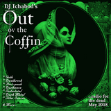 Out ov the Coffin: May 2018 Episode