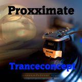 TranceConcept Episode 001 (Proxximate)