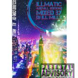 iLLMATIC 4.0 (Fall Edition) Hip Hop, Reggae, Dancehall, and R&B