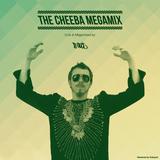 THE CHEEBA MEGAMIX