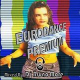 EURODANCE PREMIUM SET - Dj Bruno More