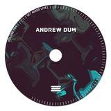 Andrew Dum - Volume no. 099 [live]