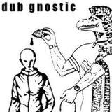 Dub Gnostic - Twilight Anthems