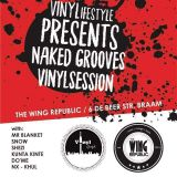 Vinylifestyle Presents Naked Grooves Vinyl Session At The Wing Republic Selections From DO'ME