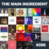 Main Ingredient Radio Show NYC - Episode #288