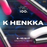 SAYFM 100h - K HENKKA BASSLINE SPECIAL 7.12.2017 15-16