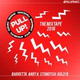 Pull Up! Mixtape 2016
