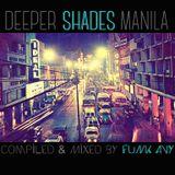 DEEPER SHADES MANILA (Compiled & Mixed by Funk Avy)