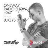 OneWay Music Radio show 047 with Lukeys