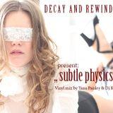 """Subtle_Physics"" Vinyl mix by Yana Paisley and Dj Kaisio"