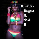 Reggae Got Soul 11