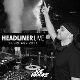 Headliner Live - February 2017